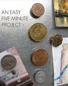 Hacer imanes con monedas del país que hayamos ido de viaje