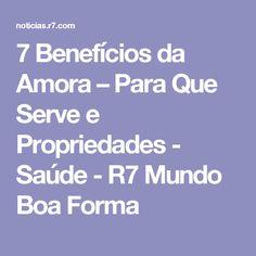 7 Benefícios da Amora – Para Que Serve e Propriedades - Saúde - R7 Mundo Boa Forma