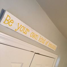 Hey, I found this really awesome Etsy listing at https://www.etsy.com/listing/268714634/be-your-own-kind-of-beautiful-sign