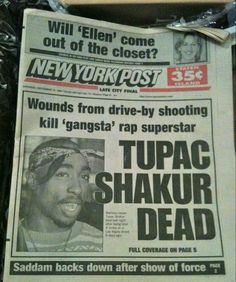 2Pac Headlines 1996 all I listen to is Tupac and seeing anything that has do with him gives me chills. His death hit my family pretty hard cause they all loved him.