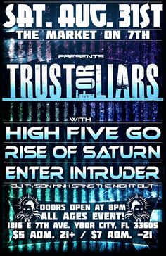 31 Aug 2013: Rise of Saturn @ Market on 7th [Tampa] - Ft Rock music by Trust for Liars, High Five Go & more!