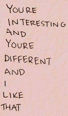 you are interesting