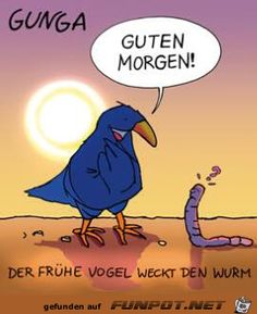 lustiges Bild 'Der frühe Vogel.png'- Eine von 3733 Dateien in der Kategorie 'Cartoons / Comics' auf FUNPOT.