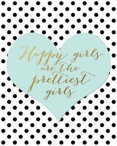 Happy Girls are the Prettiest Girls - Wall Art - - Artwork - Gold Foil Print, Mint, Teen Art by StorybirdPrints on Etsy Manado, Teen Art, Gold Bedroom, Teen Bedroom, Bedroom Ideas, Bedrooms, Planner Supplies, Planner Ideas, Teal And Gold
