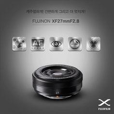"""캐주얼하게! 간편하게 그리고 더 멋지게!   XF렌즈 시리즈의 따끈따끈한 신상,   """"XF27mmF2.8 팬케익 렌즈""""를 소개합니다!  http://blog.naver.com/fujifilm_x/150170621588"""