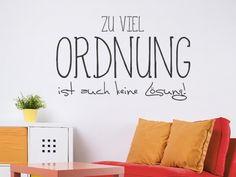 das ist keine unordnung hier wird. Black Bedroom Furniture Sets. Home Design Ideas