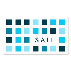 SAIL (mod squares) Double-Sided Standard Business Cards (Pack Of 100). This great business card design is available for customization. All text style, colors, sizes can be modified to fit your needs. Just click the image to learn more!