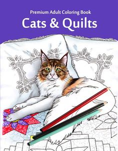 Cats & Quilts - walk through of the adult coloring book