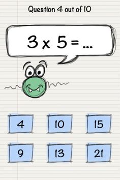 Math Doodle - Times Tables ($0.99) 2 game modes and 12 difficulty levels  Normal Mode:  From Level 1 to 12, try to answer correctly as many questions as you can to have the best possible score and level up. Time is important -the faster you go the higher you'll score. Time Trial: Pick your difficulty level and try to achieve the best possible time to answer correctly the 10 questions. Your time won't be saved if you make a mistake. Data collected on best times per level.