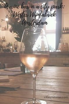A wine bar in a city park. Visit this nice wine bar Wester Wijnfabriek in Amsterdam. Cities In Europe, Park City, Traveling By Yourself, Amsterdam, Travel Tips, Alcoholic Drinks, Wine, Bar, Alcoholic Beverages