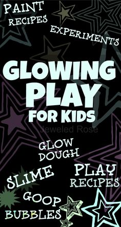 Glowing Play ~ Recipes and Experiments #STEM #Physics #Chemistry #Biology #Engineering #Science #Physicalscience #Teaching #Resources #Lessons