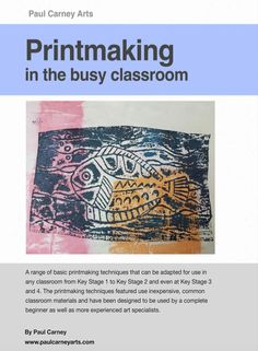My new Printmaking Ebook is now available. 13 Cheap, low coat Printmaking ideas for the busy classroom that are fully illustrated in step by step guides. https://www.tes.com/teaching-resource/printmaking-in-the-busy-classroom-11469943