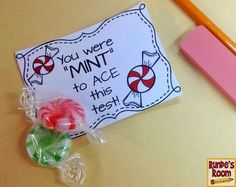 I like this saying, with some nicer mints- maybe for May when they are tnready testing, if we aren't doing something else for them that month. They have a lot at stake while the students test too! Testing Treats For Students, Candy Notes, Staar Test, Test Taking, Student Motivation, Teacher Gifts, Teacher Stuff, Student Gifts, Test Prep