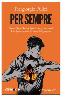 """""""Per sempre"""" il nuovo romanzo della saga di Biagio Mazzeo uscirà nelle librerie il 22 ottobre 2015. #piergiorgiopulixi #pulixi #noir #books #panthers"""