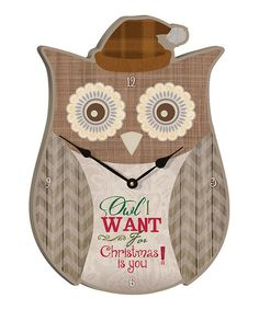 Another great find on #zulily! 'Owl I Want for Christmas' Wall Clock #zulilyfinds