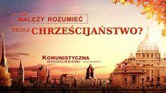 """Chrześcijański film familijny """"Komunistyczna reedukacja w domu"""" Klip filmowy (5) – Co należy rozumieć przez chrześcijaństwo? #Prześladowanie #świadectwo #Chrześcijaństwo  #Kościół #Ewangelia #ModlitwadoBoga #ChwałaBogu #fabuła #Prawaczłowieka #Prześladowaniareligijne #Wolnośćwyznania #Demokracjaiprawaczłowieka #Mocmodlitwy #KościółBogaWszechmogącego #BógWszechmogący #Błyskawicazewschodu Christianity, Taj Mahal, Songs, World, Building, Movies, Movie Posters, Travel, Pastor"""