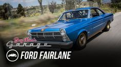 1967 Ford Fairlane - Jay Leno's Garage