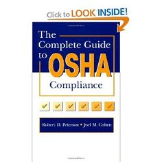 The Complete Information to OSHA Compliance is a simple-to-perceive, one-cease resource designed to assist security professionals, industrial hygienists, and human resources personnel ensure compliance with existing and upcoming OSHA regulations. This important e-book explains employer and employee rights and obligations, and it offers all the pieces you need to know about employer standards and standards for specific operations.