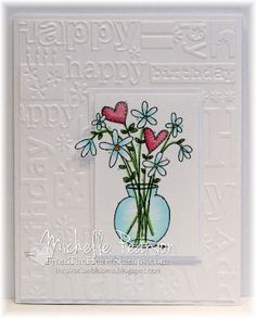 Inspiration Blooms: From The Heart Stamps Birthday Card Set
