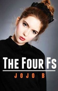 #wattpad #humor MUST BE 15+ TO READ!!  French. Feel. Finger. F*ck.  Determined Francesca - in desperate need of money - is challenged to complete the four fs with no one else but the schools scariest boy to get it. The boy who is known for the cage fights he takes part in. Who never talks. Who has so many scars ov...