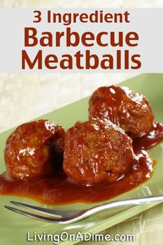 Easy 3 Ingredient Barbecue Meatballs Recipe - Easy 3 Ingredient Dinner Recipes