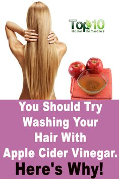 Wash your Hair With Apple Cider Vinegar. It is a wonderful natural hair conditioner. It helps nourish the hair, giving it a shine and soft texture. It's also effective as a home remedy for dandruff.