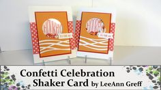 Shaker Card with Confetti Celebration