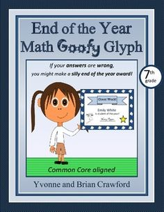 End of the Year #Math Goofy Glyph (7th grade Common Core) $
