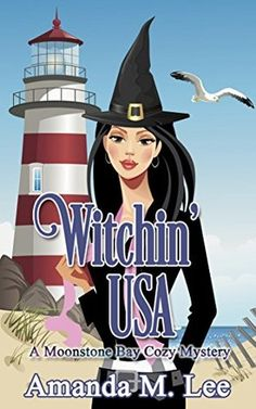 Witchin' USA (A Moonstone Bay Cozy Mystery, #1)