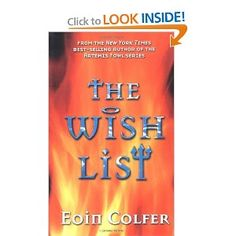 The Wish List by Eoin Colfer. Just finished reading to the kids. Fun one.