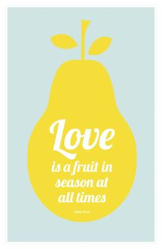 Love is a fruit in season at all times print, Mother Teresa quote, aqua blue, yellow: 11 x 17