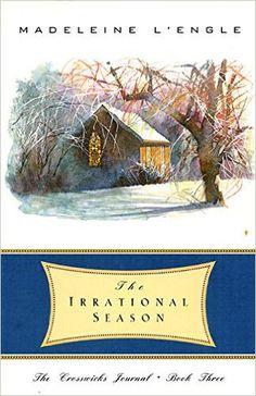 The Irrational Season (The Crosswicks Journal, Book 3) by Madeleine L'Engle
