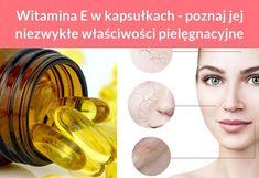 Witamina E w kapsułkach - poznaj jej niezwykłe właściwości pielęgnacyjne Face Wrinkles, Beauty Hacks, Beauty Tips, Convenience Store, Convinience Store, Beauty Tricks, Beauty Secrets
