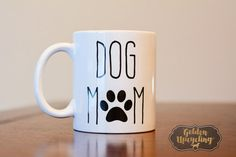 Dog Mom Coffee Mug Dog Lover Coffee Mug Dog Mom by GoldenUpcycling