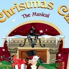 A Christmas Carol, The Musical - Playhouse In The Park