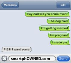 I made pie - Awkward Parents - Jan 2, 2012 - Autocorrect Fails and Funny Text Messages - SmartphOWNED