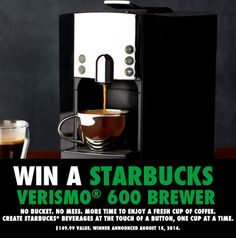 8/14/14 FB Enter to win a @Starbucks Loves Loves Verismo® 600 Brewer ($149.99 value) from @quickshineff: http://woobox.com/4b9x6j