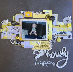 Seriously Happy - Scrapbook.com
