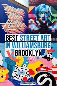 BEST street art in Williamsburg & best street art in Brooklyn guide - NYC vacation New York Street Art, Street Art News, Urban Street Art, Best Street Art, 3d Street Art, Street Artists, Graffiti Artists, Urban Art, Kobra Street Art