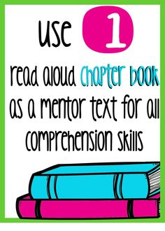 Use 1 read aloud as a base for minilessons on comprehension skills for fiction text.
