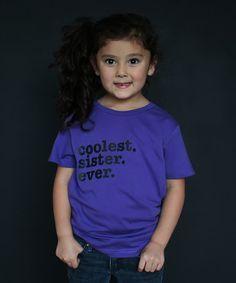 Purple 'Coolest Sister Ever' Tee - Infant, Toddler & Kids #zulily #zulilyfinds