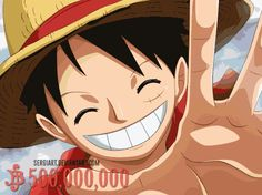 500.000.000 juta berry. Ohh luffy-sama youre cool