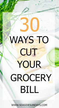 Save on groceries- 30 ways to slash your spending