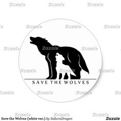 Save the Wolves (white ver.) Classic Round Sticker #wolf #wolves #endangered #animals #wolfpack