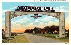 Columbus Nebraska - Original Archway Greeting