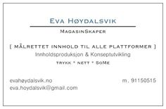 Mitt visittkort: evahøydalsvik.no