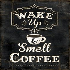 Wake Up and Smell Lámina