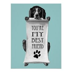 Best Friend Dog Print