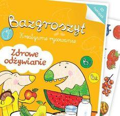 Bazgroszyt - Zdrowe jedzenie, kolorowanka - Bazgroszyt | Książka | Dla dzieci | merlin.pl Merlin