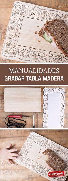 Tutoriales DIY - CÓMO GRABAR LOS BORDES DE UNA TABLA DE MADERA en DaWanda.es